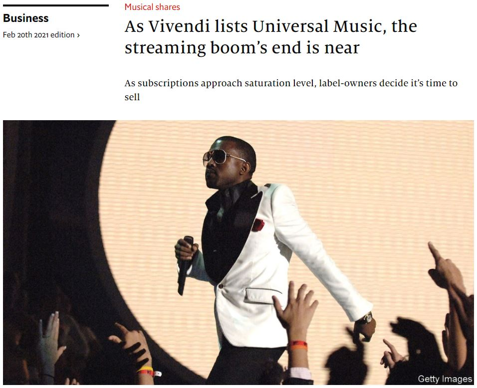 econ-2021-02-20-As Vivendi lists Universal Music, the streaming boom's end is near